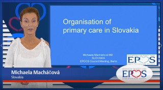 EPCCS Council member Michaela Macháčová, MD provides a brief overview of the current organisation of primary care in Slovakia